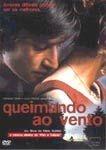 QUEIMANDO AO VENTO DVD
