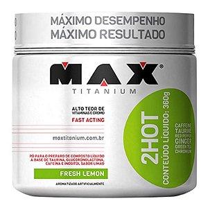 2HOT (360g) - Max Titanium