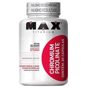 Chromium Picolinate (60caps) - Max Titanium
