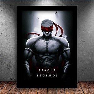 Poster com Moldura - Lee Sin League Of Legends