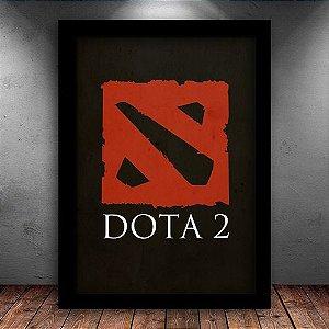 Poster com Moldura - Game Dota 2