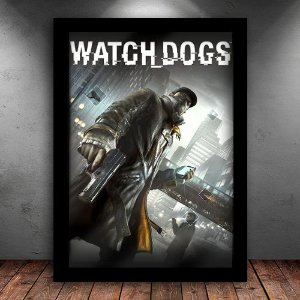 Poster com Moldura - Watch Dogs