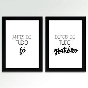 Posters com Moldura - Antes De Tudo Fé, Depois De Tudo Gratidão