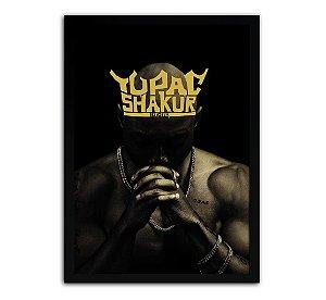 Poster com Moldura - Tupac Shakur King