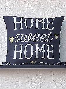 Almofada - Home Sweet Home (Lar Doce Lar)