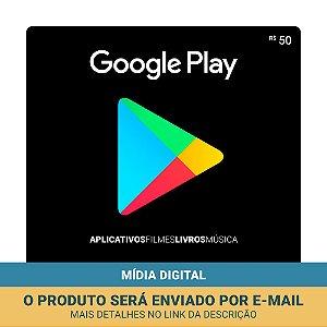 Cartão Presente Google Play R$50
