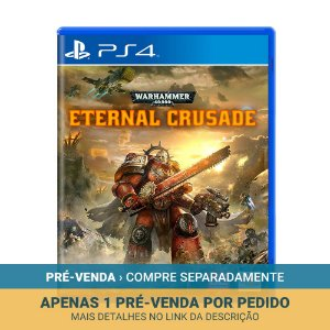 Jogo Warhammer 40,000: Eternal Crusade - PS4