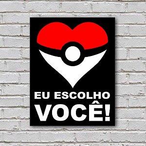 Placa De Parede Decorativa: Eu Escolho Você Coração - ShopB
