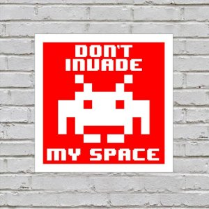 Placa de Parede Decorativa: Don't Invade My Space
