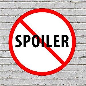 Placa de Parede Decorativa: No Spoiler - ShopB
