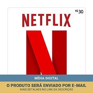 Cartão Presente Netflix Brasil R$30