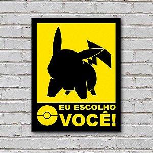 Placa de Parede Decorativa: Pikachu! Eu Escolho Você - ShopB