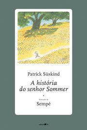 A HISTORIA DO SENHOR SOMMER