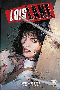 Lois Lane: Inimiga do Povo