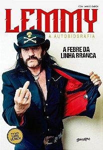 FEBRE DA LINHA BRANCA LEMMY