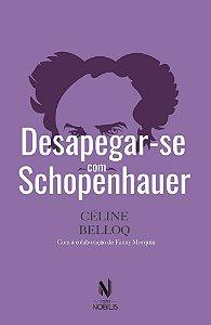 DESAPEGAR SE COM SCHOPENHAUER - NOBILIS
