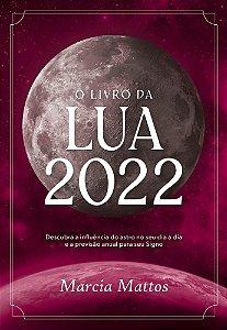 LIVRO DA LUA 2022, O - ASTRAL CULTURAL
