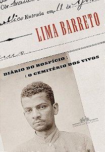 DIARIO DO HOSPICIO E O CEMITERIO DOS VIVOS - CIA DAS LETRAS