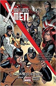 Novissimos X-Men - Criando Raízes