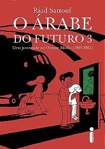 O Árabe do Futuro Volume 3