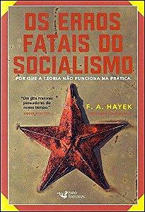 Os Erros Fatais Socialismo