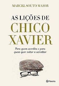 As Lições de Chico Xavier
