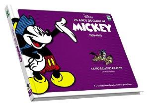 Os Anos de Ouro do Mickey 1939-1940 - Lá no Rancho Grande