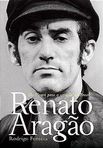Renato Aragão-Do Ceará Para o Coração do Brasil