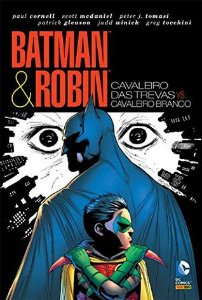 Batman & Robin-Cavaleiro das Trevas vs. Cavaleiro Branco