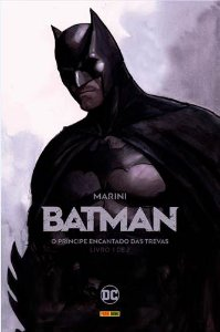 BATMAN: O Príncipe Encantado das Trevas Vol. 1 de 2
