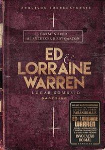 Ed & Lorraine Warren- Lugar Sombrio