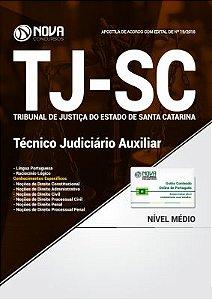 Apostila Tribunal de Justiça do Estado de Santa Catarina- Técnico Judiciário Auxiliar