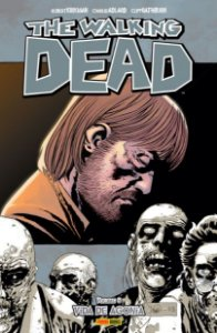 THE WALKING DEAD VOL. 06: VIDA DE AGONIA