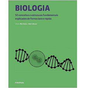 Biologia-50 Conceitos e Teorias Fundamentais Explicados de Forma Clara e Rápida