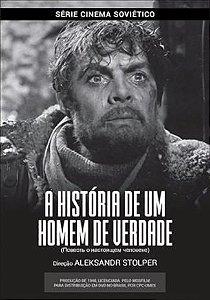 História de um Homem de Verdade