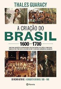A Criação do Brasil