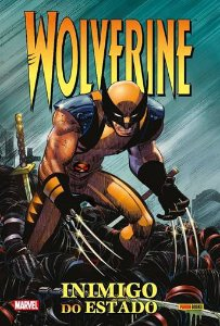 WOLVERINE: INIMIGO DO ESTADO.