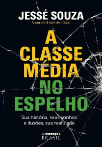 A Classe Média no Espelho