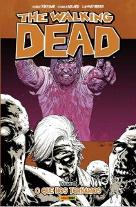 PRÉ-VENDA THE WALKING DEAD: O QUE NOS TORNAMOS - VOL. 10