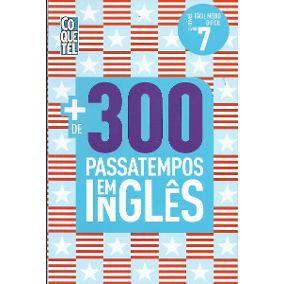 LIVRO + 300 PASSATEMPOS EM INGLÊS-VOL. 7