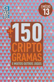 LIVRO + 150 CRIPTOGRAMAS - VOL. 13
