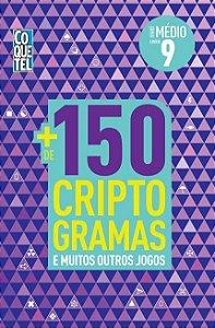 LIVRO + 150 CRIPTOGRAMAS - VOL. 9