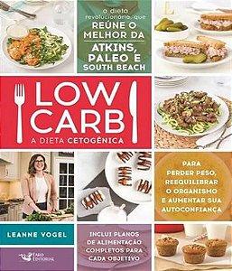 Low Carb-Dieta Cetogênica