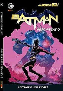 PRÉ-VENDA BATMAN: PESO-PESADO - OS NOVOS 52