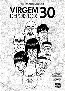 Mangá-Documentário: Virgem Depois dos 30 (exclusividade nossa)