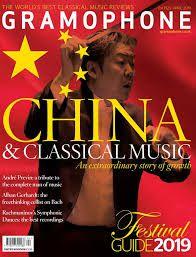 GRAMOPHONE APRIL 2019 - CHINA & CLASSICAL MUSIC