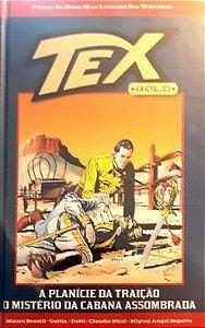 Tex Gold #32 - A Planicie da traição e o Misterio da cabana assombrada