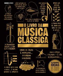 O LIVRO DA MUSICA CLÁSSICA