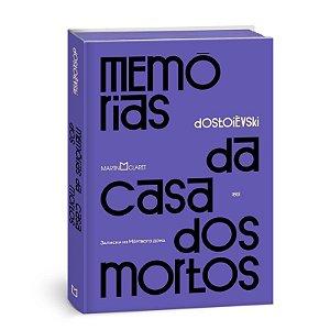 MEMÓRIAS DA CASA DOS MORTOS