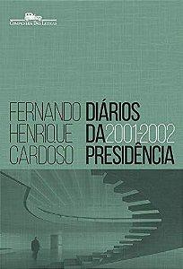 DIÁRIOS DA PRESIDÊNCIA 2001-2002